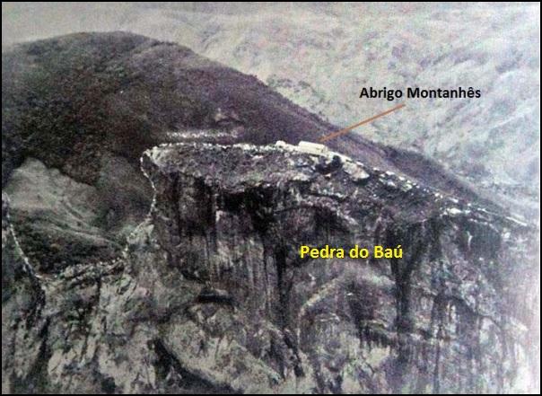 O Abrigo Montanhês ou Refúgio do Bahú como também era chamado, no topo da Pedra do Baú em 1947