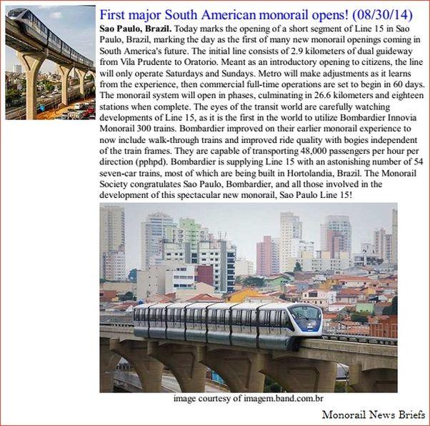 A mídia do exterior deu destaque à inauguração, como o Monorails Society